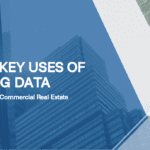 3 Key Uses of Big Data for Commercial Real Estate
